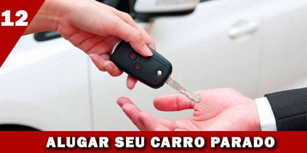 renda extra alugando carros